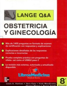 Lange Q&A. Ginecología y Obstetricia