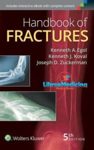 Handbook of Fractures – Kenneth Egol – 5th Edition