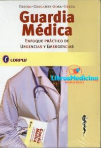 Guardia Médica: Enfoque Práctico de Urgencias y Emergencias
