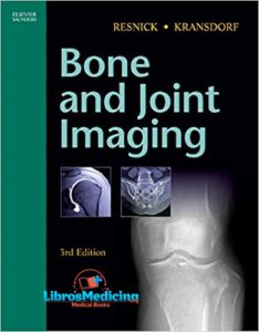 Resnick. Bone and Joint Imaging – 3 Edition