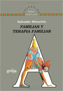 Familia y Terapia Familiar – Salvador Minuchin