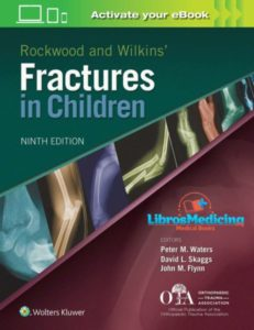 Rockwood and Wilkins Fractures in Children – 9th Edition